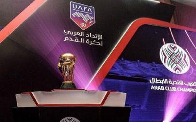 الاتحاد العربي لكرة القدم يدرس إشراك فرق غير عربية في مسابقة كأس العرب للأندية الأبطال